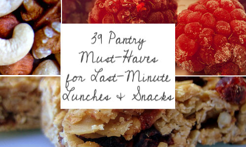 Pantry Essentials for Healthy Lunches and Snacks | Help! We've Got Kids
