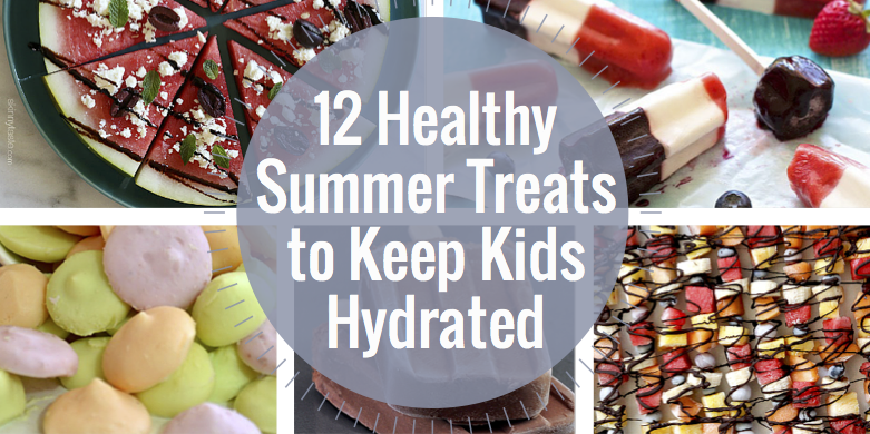 12 Healthy Summer Treats to Keep Kids Hydrated | Help! We've Got Kids