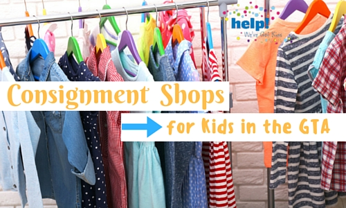 Consignment Shops For Kids In The Gta Toronto Ottawa Calgary Vancouver Help We Ve Got Kids