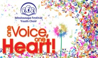 Mississauga Festival Youth Choir: <em>One Voice, One Heart!</em>