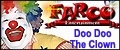 Farco Entertainment: Doo Doo The Clown & more, Toronto & the GTA