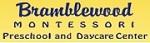 Bramblewood Montessori Preschool & Daycare Center