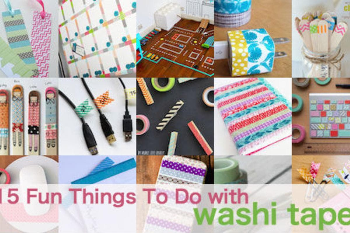 15 Fun Things To Do With Washi Tape Help We 39 Ve Got Kids
