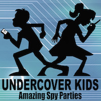 Undercover Kids Amazing Spy Parties