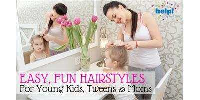 Easy Fun Hairstyles For Young Kids Tweens And Moms Help