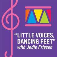 Little Voices, Dancing Feet with Jodie Friesen