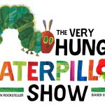 Very Hungry Caterpillar Show