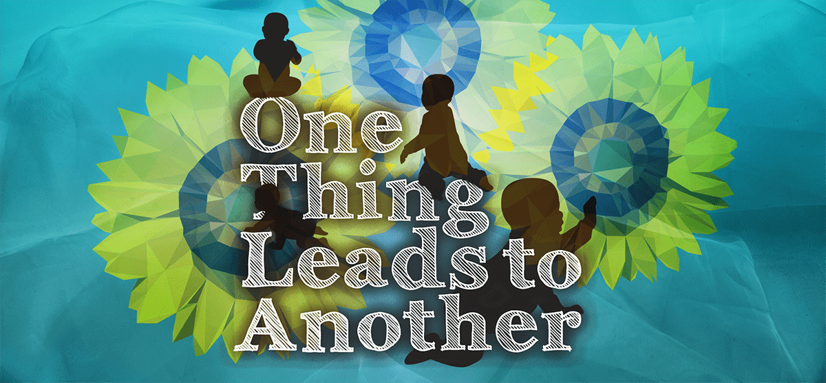 One Thing Leads To Another - Young People's Theatre
