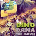 Dino Dana The Movie