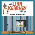 The Liam Kearney Show