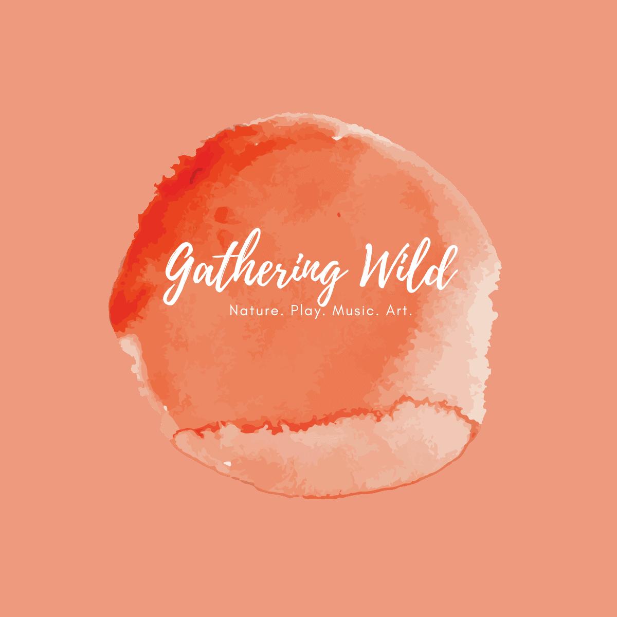Gathering Wild